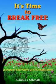Cover of: It's Time to BREAK FREE