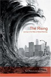 Cover of: The rising : journeys on the wake of global warming : a novel