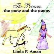 Cover of: The Princess the pony and the puppy