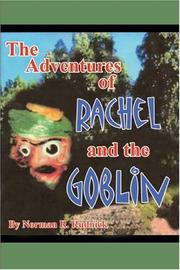 Cover of: The Adventures of Rachel and the Goblin