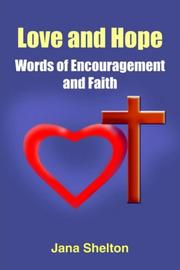 Cover of: Love and Hope - Words of Encouragement and Faith