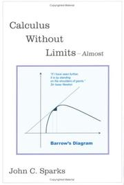 Cover of: Calculus Without Limits | John C. Sparks