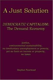 Cover of: A Just Solution: DEMOCRATIC CAPITALISM