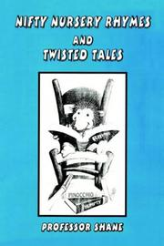 Cover of: NIFTY NURSERY RHYMES AND TWISTED TALES