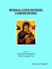 Cover of: BEHOLD, YOUR MOTHER: COREDEMPTRIX