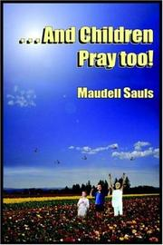 Cover of: . . . And Children Pray Too!