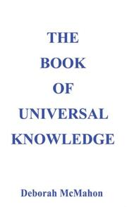 Cover of: The Book of Universal Knowledge
