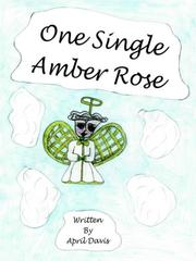 Cover of: ONE SINGLE AMBER ROSE