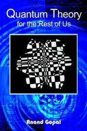 Cover of: Quantum Theory for the Rest of Us