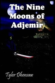 Cover of: The Nine Moons of Adjemir