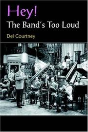Cover of: Hey! The Band's Too Loud
