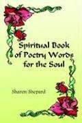 Cover of: Spiritual Book Of Poetry Words For The Soul