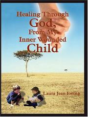 Cover of: Healing Through God, From My Inner Wounded Child