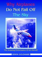 Cover of: Why Airplanes Do Not Fall Off The Sky
