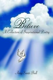 Cover of: Believe | Amy Santi Bull