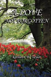 Cover of: A Love Not Forgotten