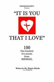 Cover of: It is you that I Love: 100 one hundred love poems from