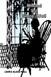 Cover of: Behind the Glass Wall