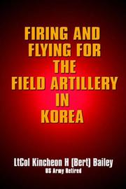 Cover of: Firing and Flying for the Field Artillery in Korea