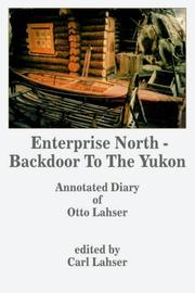 Cover of: Enterprise North - Backdoor To The Yukon