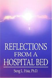 Cover of: REFLECTIONS FROM A HOSPITAL BED