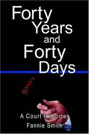 Cover of: Forty Years and Forty Days