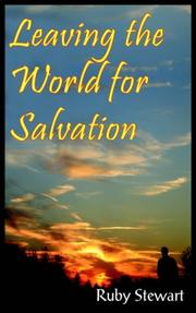 Cover of: Leaving the World for Salvation