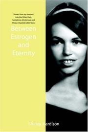 Cover of: Between Estrogen and Eternity