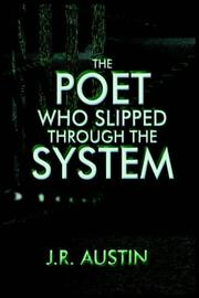 Cover of: The Poet Who Slipped Through the System