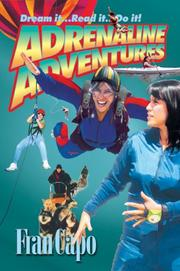 Cover of: Adrenaline Adventures: Dream It... Read It... Do It!
