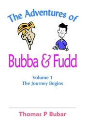 Cover of: The Adventures of Bubba & Fudd