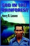 Cover of: GOD IN THE RAINFOREST