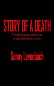 Cover of: STORY OF A DEATH