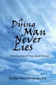 Cover of: A DYING MAN NEVER LIES