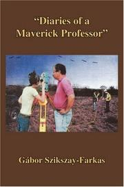 Cover of: ''Diaries of a Maverick Professor''