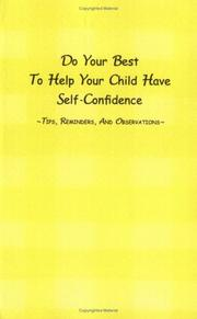 Cover of: Do Your Best To Help Your Child Have Self-Confidence