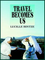 Cover of: TRAVEL BECOMES US