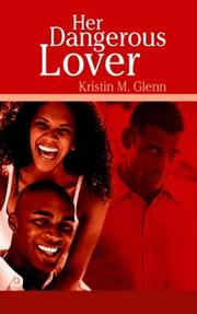 Cover of: Her Dangerous Lover