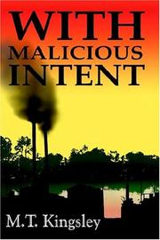 Cover of: With Malicious Intent | M.T. Kingsley
