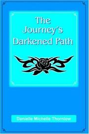Cover of: The Journey's Darkened Path