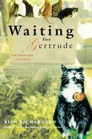 Cover of: Waiting for Gertrude | Richardson, Bill