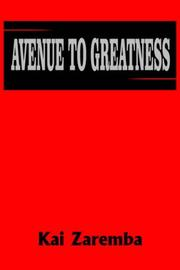 Cover of: AVENUE TO GREATNESS