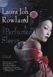 Cover of: The Perfumed Sleeve: A Novel (Sano Ichiro Novels)