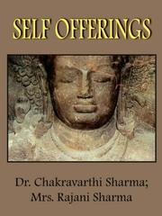 SELF OFFERINGS by Chakravarthi Sharma, Rajani Sharma