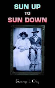 Cover of: Sun up to sun down | George L. Oby