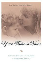 Cover of: Your Father's Voice | Lyz Glick, Dan Zegart