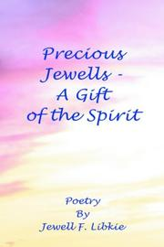 Cover of: Precious Jewells - A Gift of the Spirit