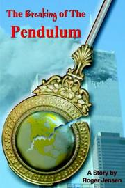 Cover of: The Breaking of The Pendulum | Roger Jensen