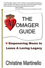 Cover of: The Momager Guide | Christine Martinello