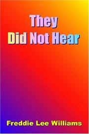Cover of: They Did Not Hear
